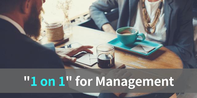 【保存版】マネジメントを改善する「1on1」を徹底解説!導入事例や運用ツールも紹介